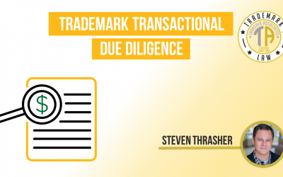 Trademark Transactional Due Diligence