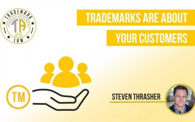 Trademarks Are About Your Customers