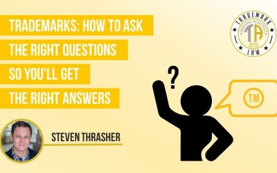 Trademarks: How to Ask the Right Questions
