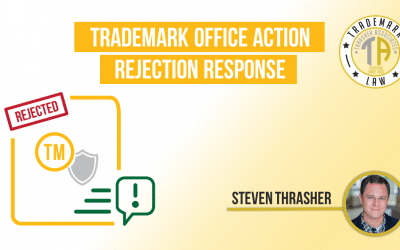 Trademark Office Action Rejection Response Principles